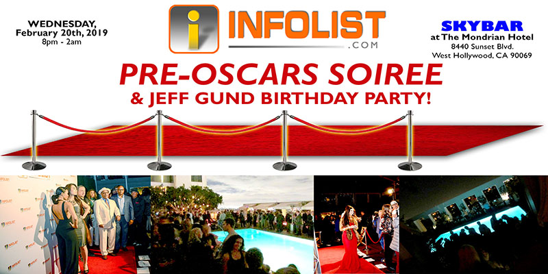 Red Carpet PRE-OSCAR SOIREE & Jeff Gund Birthday Party: A